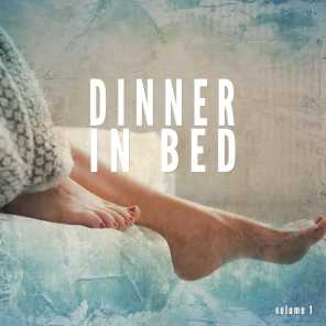 Dinner in Bed, Vol. 1 (Compiled by Martin Liege)