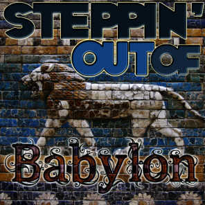 Steppin' Out of Babylon