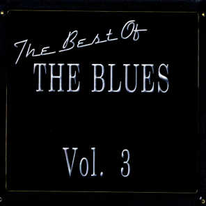The Best Of The Blues Vol. 3