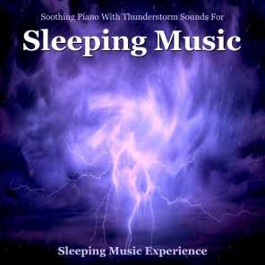 Sleeping Music Experience - Thunderstorm Sounds for Sleep
