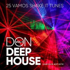 Don Deep-House (25 Vamos Shake It Tunes), Vol. 1