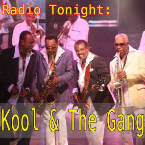 Radio Tonight: Kool & The Gang